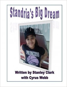 STANDRIA'S BIG DREAM